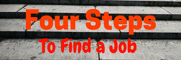 4 steps to finding a job