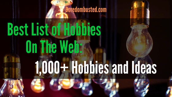 "idea lightbulbs""Best list of hobbies on the web"" ""1000 Hobbies & Ideas"