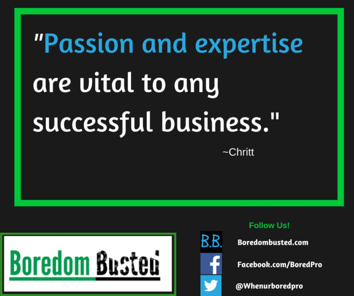 "successful business, ""Passion and expertise are vital to any successful business"" - Chritt"