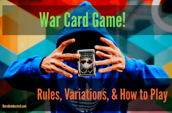 """War card game!"" ""Rules, Variations, & How to Play"""